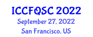 International Conference on Canned Food, Quality and Safety Control (ICCFQSC) September 27, 2022 - San Francisco, United States