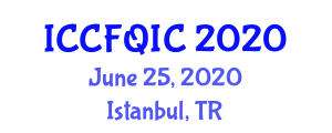 International Conference on Canned Food, Quality Issues and Control (ICCFQIC) June 25, 2020 - Istanbul, Turkey