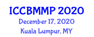 International Conference on Carbon Based Materials and Material Processing (ICCBMMP) December 17, 2020 - Kuala Lumpur, Malaysia