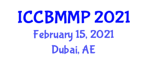 International Conference on Carbon Based Materials and Material Processing (ICCBMMP) February 15, 2021 - Dubai, United Arab Emirates