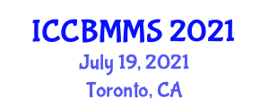 International Conference on Carbon Based Materials and Metallurgical Science (ICCBMMS) July 19, 2021 - Toronto, Canada