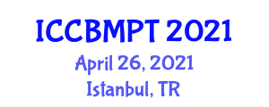 International Conference on Carbon Based Materials and Processing Technology (ICCBMPT) April 26, 2021 - Istanbul, Turkey