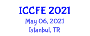 International Conference on Chemical and Food Engineering (ICCFE) May 06, 2021 - Istanbul, Turkey