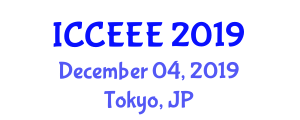 International Conference on Clean Energy and Electrical Engineering (ICCEEE) December 04, 2019 - Tokyo, Japan
