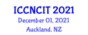 International Conference on Clinical Neuro Chemistry and Imaging Technologies (ICCNCIT) December 01, 2021 - Auckland, New Zealand