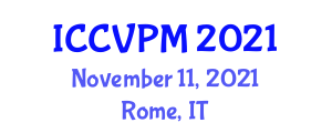 International Conference on Clinical Veterinary and Patient Management (ICCVPM) November 11, 2021 - Rome, Italy