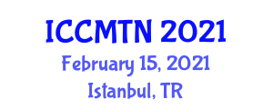 International Conference on Collaborative Mapping Technologies and Neogeography (ICCMTN) February 15, 2021 - Istanbul, Turkey