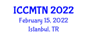 International Conference on Collaborative Mapping Technologies and Neogeography (ICCMTN) February 15, 2022 - Istanbul, Turkey