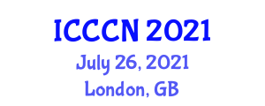 International Conference on Communications and Computer Networks (ICCCN) July 26, 2021 - London, United Kingdom