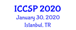 International Conference on Communications and Signal Processing (ICCSP) January 30, 2020 - Istanbul, Turkey