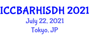 International Conference on Community-Based Approaches for Reducing Health Inequities and Social Determinants of Health (ICCBARHISDH) July 22, 2021 - Tokyo, Japan