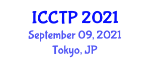 International Conference on Computational and Theoretical Physics (ICCTP) September 09, 2021 - Tokyo, Japan