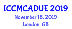 International Conference on Computational Methods and Computer-Aided Design in Urban Engineering (ICCMCADUE) November 18, 2019 - London, United Kingdom