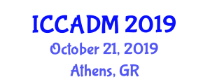 International Conference on Computer Aided Development of Materials (ICCADM) October 21, 2019 - Athens, Greece