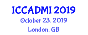 International Conference on Computer-Aided Diagnosis of Medical Images (ICCADMI) October 23, 2019 - London, United Kingdom