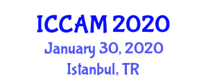 International Conference on Computer and Applied Mathematics (ICCAM) January 30, 2020 - Istanbul, Turkey