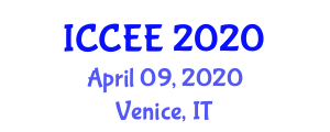 International Conference on Computer and Electrical Engineering (ICCEE) April 09, 2020 - Venice, Italy