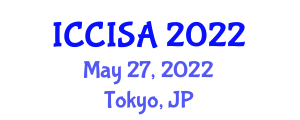 International Conference on Computer and Information Security Applications (ICCISA) May 27, 2022 - Tokyo, Japan