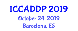 International Conference on Computer Architecture, Digital Design and Programming (ICCADDP) October 24, 2019 - Barcelona, Spain