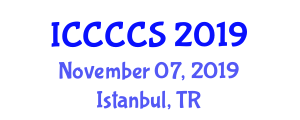 International Conference on Computer, Communication and Computational Sciences (ICCCCS) November 07, 2019 - Istanbul, Turkey