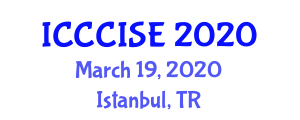 International Conference on Computer, Communication and Information Sciences, and Engineering (ICCCISE) March 19, 2020 - Istanbul, Turkey