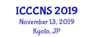 International Conference on Computer Communications and Networks Security (ICCCNS) November 13, 2019 - Kyoto, Japan