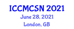 International Conference on Computer-Mediated Communication Systems and Networks (ICCMCSN) June 28, 2021 - London, United Kingdom