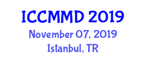 International Conference on Computer Music and Multimedia Design (ICCMMD) November 07, 2019 - Istanbul, Turkey