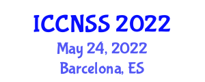International Conference on Computer Networks and Systems Security (ICCNSS) May 24, 2022 - Barcelona, Spain