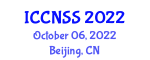 International Conference on Computer Networks and Systems Security (ICCNSS) October 06, 2022 - Beijing, China