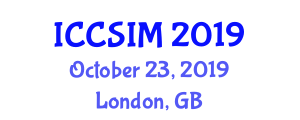 International Conference on Computer Science and Information Management (ICCSIM) October 23, 2019 - London, United Kingdom