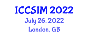 International Conference on Computer Science and Information Management (ICCSIM) July 26, 2022 - London, United Kingdom