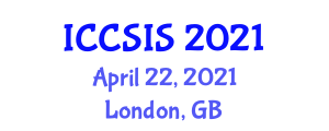 International Conference on Computer Science and Information Security (ICCSIS) April 22, 2021 - London, United Kingdom