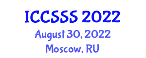 International Conference on Computer Security and Software Systems (ICCSSS) August 30, 2022 - Moscow, Russia