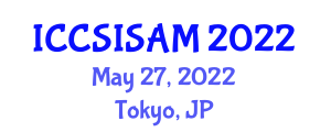 International Conference on Computer Security, Information Security and Access Management (ICCSISAM) May 27, 2022 - Tokyo, Japan