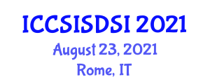 International Conference on Computer Security, Information Security and Detecting System Intrusions (ICCSISDSI) August 23, 2021 - Rome, Italy