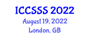 International Conference on Computer Security Software Systems (ICCSSS) August 19, 2022 - London, United Kingdom