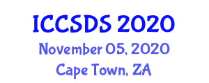 International Conference on Computer System Design and Security (ICCSDS) November 05, 2020 - Cape Town, South Africa