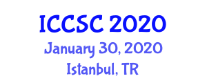 International Conference on Computer Systems and Cybernetics (ICCSC) January 30, 2020 - Istanbul, Turkey