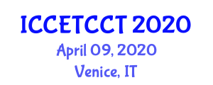 International Conference on Construction Engineering Technology, Construction Computing and Testing (ICCETCCT) April 09, 2020 - Venice, Italy