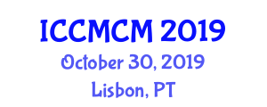 International Conference on Construction Methods and Construction Management (ICCMCM) October 30, 2019 - Lisbon, Portugal