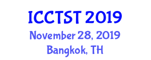International Conference on Control in Transportation Systems and Technologies (ICCTST) November 28, 2019 - Bangkok, Thailand