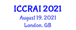 International Conference on Cooperative Robotics and Artificial Intelligence (ICCRAI) August 19, 2021 - London, United Kingdom