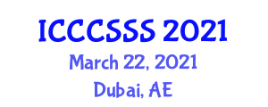 International Conference on Crpytology, Computer Security and Security Systems (ICCCSSS) March 22, 2021 - Dubai, United Arab Emirates