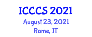 International Conference on Cryptography and Computer Security (ICCCS) August 23, 2021 - Rome, Italy