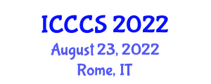 International Conference on Cryptography and Computer Security (ICCCS) August 23, 2022 - Rome, Italy