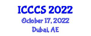 International Conference on Cryptology and Computer Security (ICCCS) October 17, 2022 - Dubai, United Arab Emirates