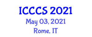 International Conference on Cryptology and Computer Systems (ICCCS) May 03, 2021 - Rome, Italy