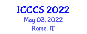 International Conference on Cryptology and Computer Systems (ICCCS) May 03, 2022 - Rome, Italy