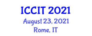 International Conference on Cryptology and Information Theory (ICCIT) August 23, 2021 - Rome, Italy